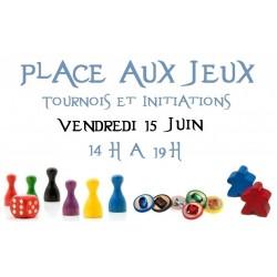 Place aux jeux - Initiations Jeux de Société 15/06/18