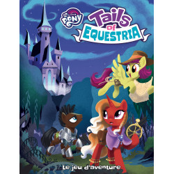 Tails of Equestria - Le Jeu d'Aventure