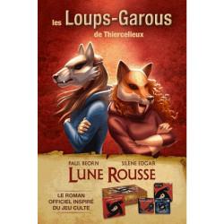 Les Loups-Garous de Thiercelieux - Lune Rousse - Le Roman