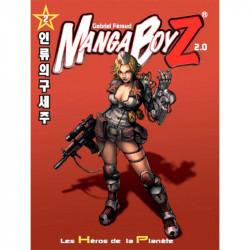 Manga BoyZ 2.0 : Les Héros de la Planète : Le jeu de rôle Manga