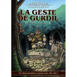 Le Roman dont vous êtes le héros - Donjon de Naheulbeuk - La Geste de Gurdil