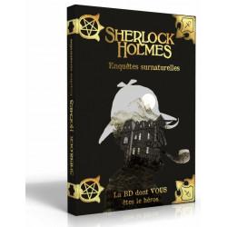 Sherlock Holmes - La BD dont vous êtes le Héros : Enquêtes Surnaturelles